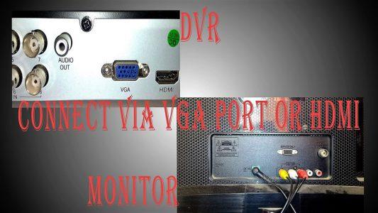 DVR را مستقیماً به مانیتور وصل کنید